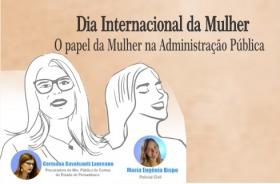 """Dia Internacional da Mulher. Palestra """"O papel da Mulher na Administração Pública"""""""