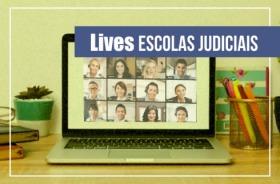 """Imagem da tela de um computador, com uma teleconferência, livros e a inscrição """"Lives Escolas Judiciais"""""""