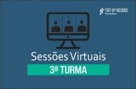 Sobre fundo verde, imagem de computador e a inscrição 'Sessões Virtuais - 3ª Turma'