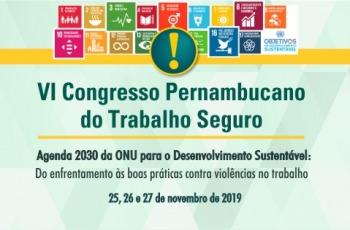 fundo verde texto VI Congresso Pernambucano do Trabalho Seguro