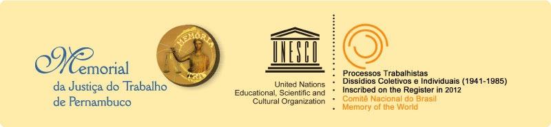 Selo do Patrimônio da Humanidade pela UNESCO concedido a Projeto do Memorial da Justiça do Trabalho de Pernambuco