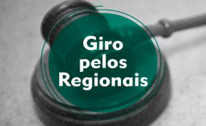 Imagem mostra martelo e texto Giro pelos Regionais