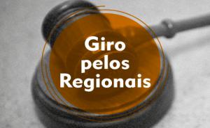 Giro pelos regionais