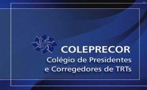 COLEPRECOR Colégio de presidentes e corregedores de TRTs