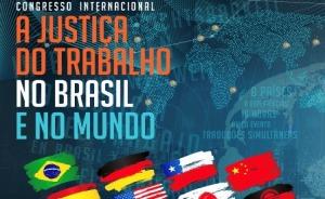 """Banner do Congresso Internacional """"Justiça do Trabalho no Brasil e no mundo"""""""