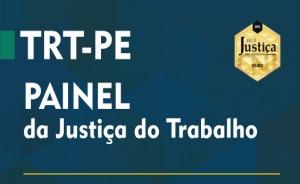 TRT-PE - Painel da Justiça do Trabalho
